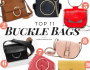 Top 11 Affordable Buckle Bags You Need Right Now!
