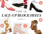 Top 10 Lace-Up Block Heels
